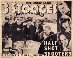 The Three Stooges - Half-Shot Shooters movie poster - Moe Larry Curly - a Columbia 2 reel comedy