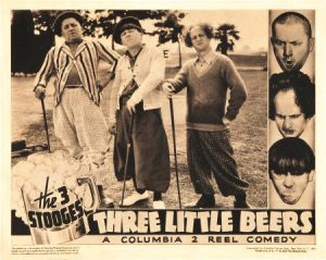 Three Little Beers - poster, with Curly, Moe and Larry on the golf course