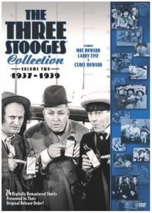 The Three Stooges Collection volume two (1937-1939) starring Moe Howard, Larry Fine, Curly Howard