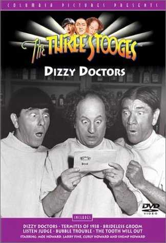 The Three Stooges: Dizzy Doctors, starring Moe Howard, Larry Fine, Curly Howard, Shemp Howard  - Dizzy Doctors - Termites of 1938 - Brideless Groom - Listen Judge - Bubble Trouble - The Tooth Will Out