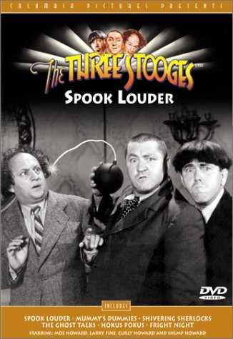 The Three Stooges : Spook Louder, DVD, includes Spook Louder, Mummy's Dummies, Shivering Sherlocks, The Ghost Talks, Hokus Pokus, Fright Night, starring Moe Howard, Larry Fine, Curly Howard and Shemp Howard