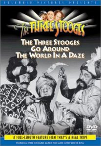 DVD - The Three Stooges Go Around the World in a Daze