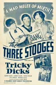 The Three Stooges - Tricky Dicks - movie poster
